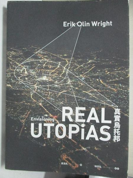 【書寶二手書T1/社會_GHQ】真實烏托邦_Erik Olin Wright