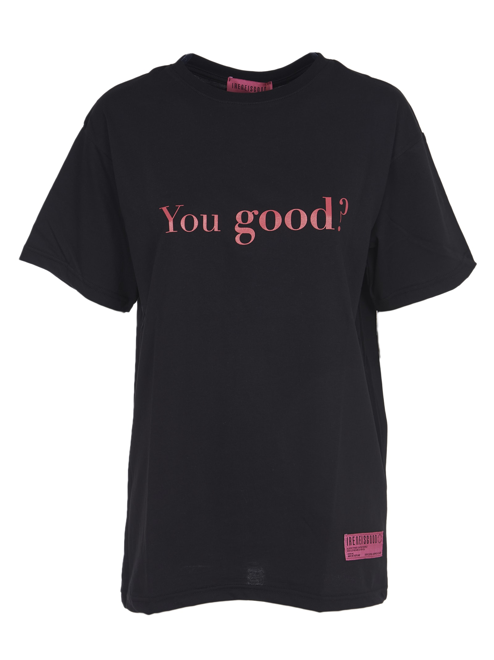 IRENEISGOOD Black you Good T-shirt