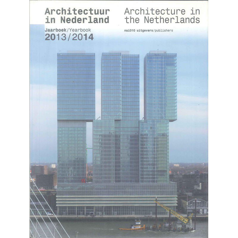 Architecture in the Netherlands 2013/14 -9789462081154