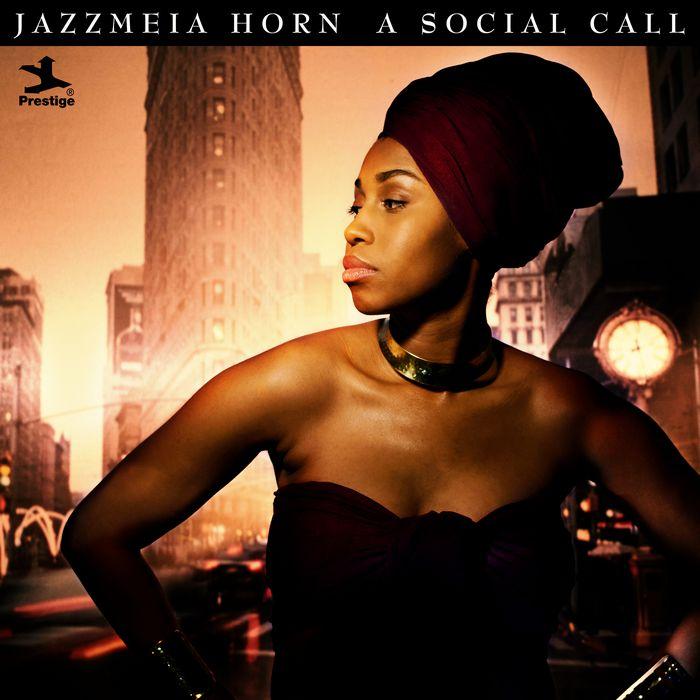 潔絲米雅虹 噓寒問暖 Jazzmeia Horn A Social Call PRS00112