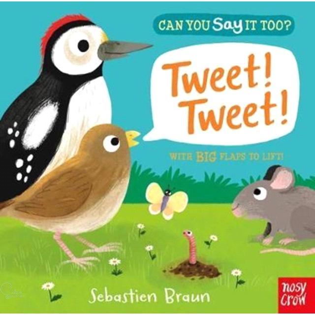 Can You Say It Too? Tweet! Tweet!【禮筑外文書店】(硬頁書)[69折]