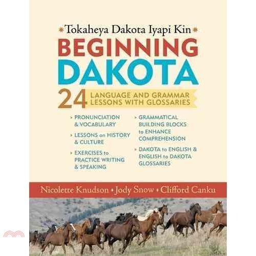Beginning Dakota/Tokaheya Dakota Iyapi Kin ─ 24【三民網路書店】[9折]