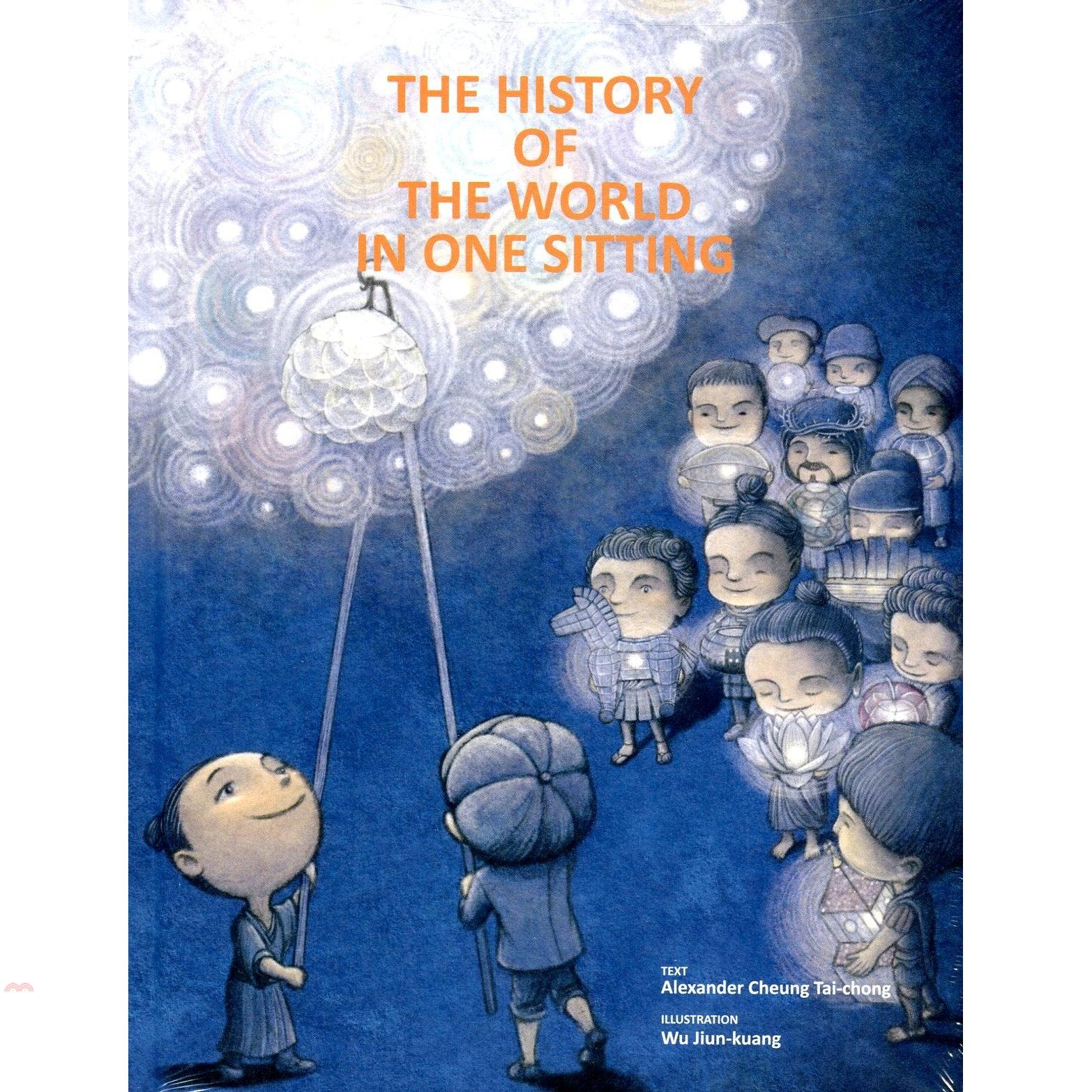 The History of the World in One Sitting (一本讀讀通世界歷史英文版)[79折]