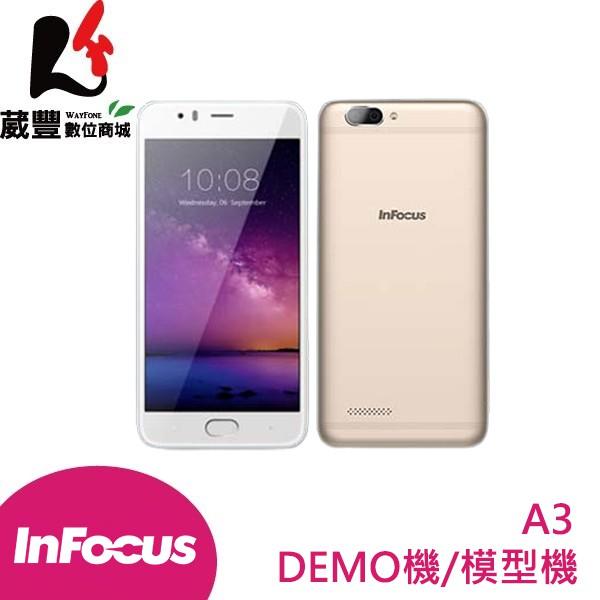 InFocus A3 5.2吋 DEMO機/模型機/展示機/手機模型【葳豐數位商城】