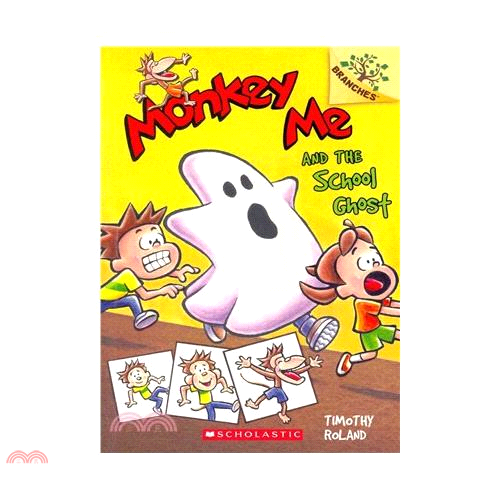 Monkey Me and the School Ghost: A Branches Book【三民網路書店】[73折]