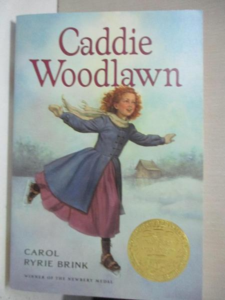 【書寶二手書T1/少年童書_GIX】Caddie Woodlawn_Brink, Carol Ryrie