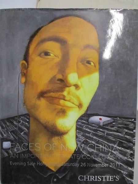 【書寶二手書T1/收藏_I9R】Christie s_Faces of New China:An…2011/11/26