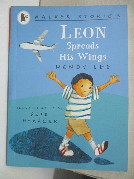 【書寶二手書T1/少年童書_GPA】Leon Spreads His Wings_Wendy Lee