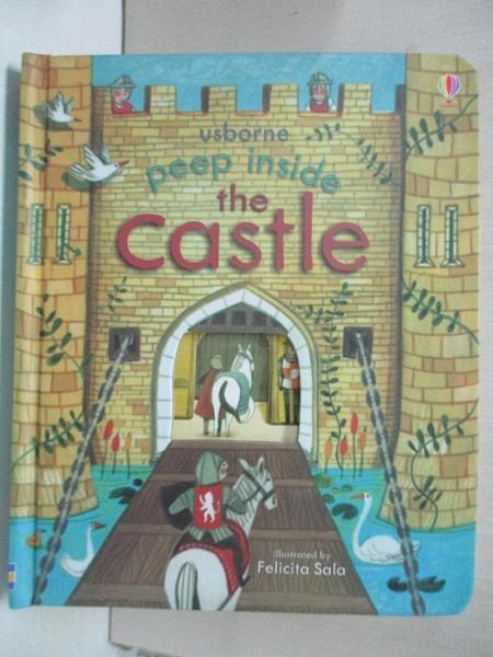 【書寶二手書T1/少年童書_GI7】Peep Inside the castle_Anna Milbourne,Felicita Sala