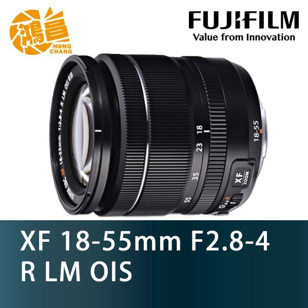 Fujifilm XF 18-55mm F2.8-4.0 R LM OIS WR 盒裝 富士 恆昶公司貨【鴻昌】