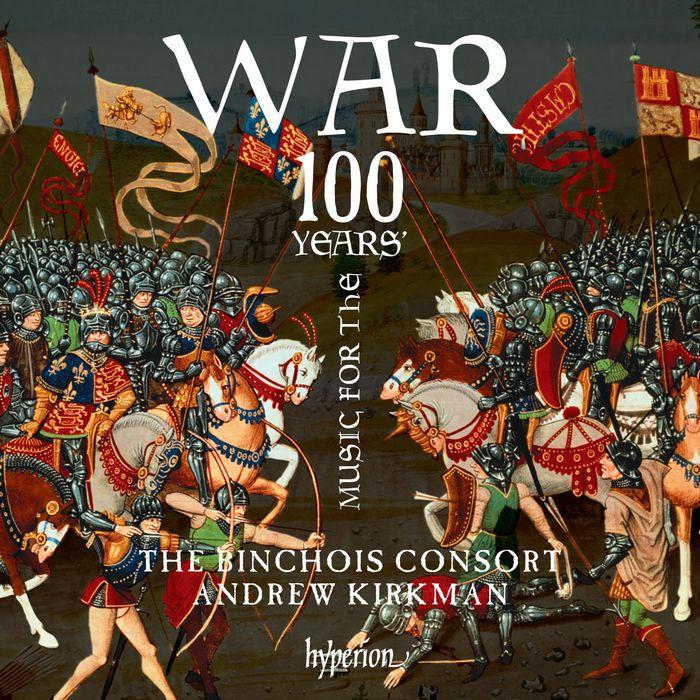 英法百年戰爭音樂 賓裘伊斯合奏團 Binchois Consort 100 Years War CDA68170