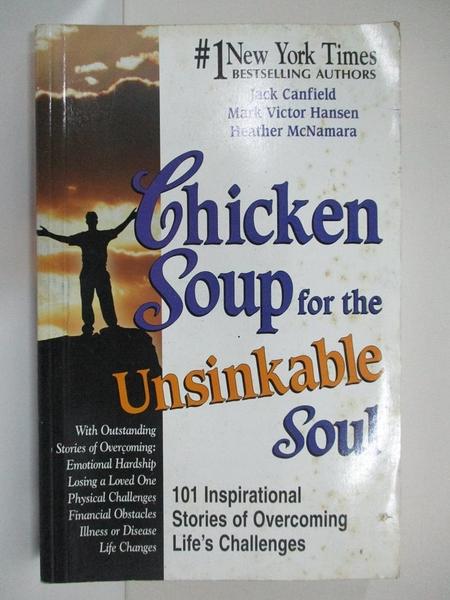 【書寶二手書T1/勵志_JSB】Chicken Soup for the Unsinkable Soul: 101 Stories