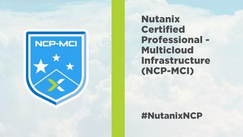 Nutanix Multicloud Infrastructure NCM-MCI 5.15 Practice Test