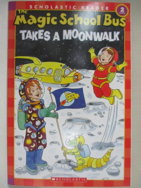 【書寶二手書T1/原文小說_JVG】The Magic School Bus Takes a Moonwalk_Cole, Joanna/ Bracken, Carolyn (ILT)