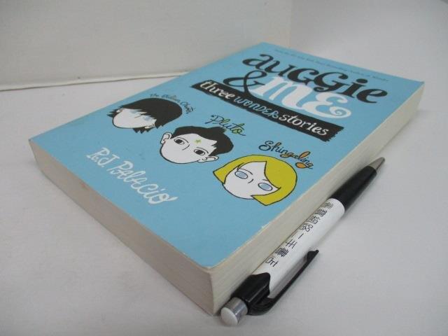 【書寶二手書T1/原文小說_C8Z】Auggie & Me: Three Wonder Stories__ Palacio, R. J.