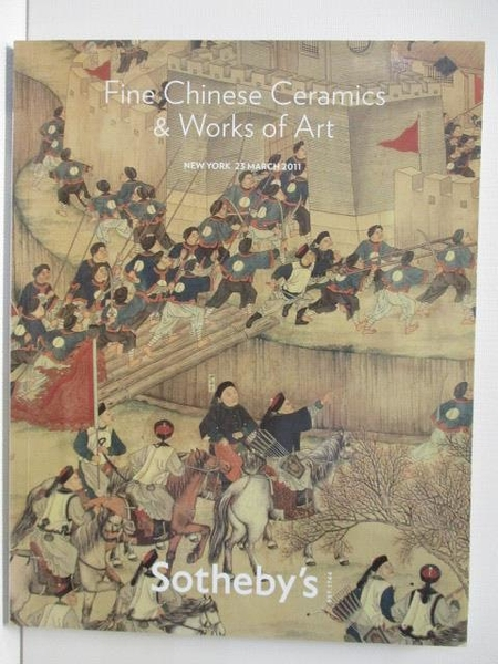 【書寶二手書T1/收藏_JRX】Sotheby s_Fine Chinese Ceramics&…Art_2011/3/23
