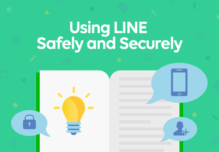 Using LINE Safely and Securely